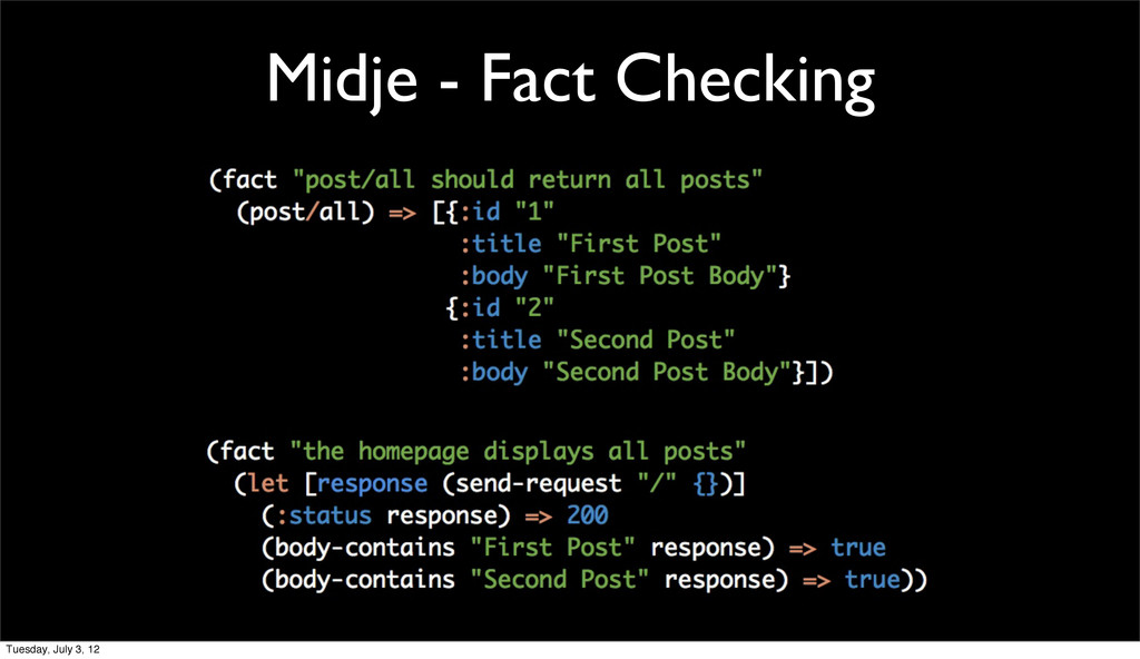 Midje - Fact Checking Tuesday, July 3, 12