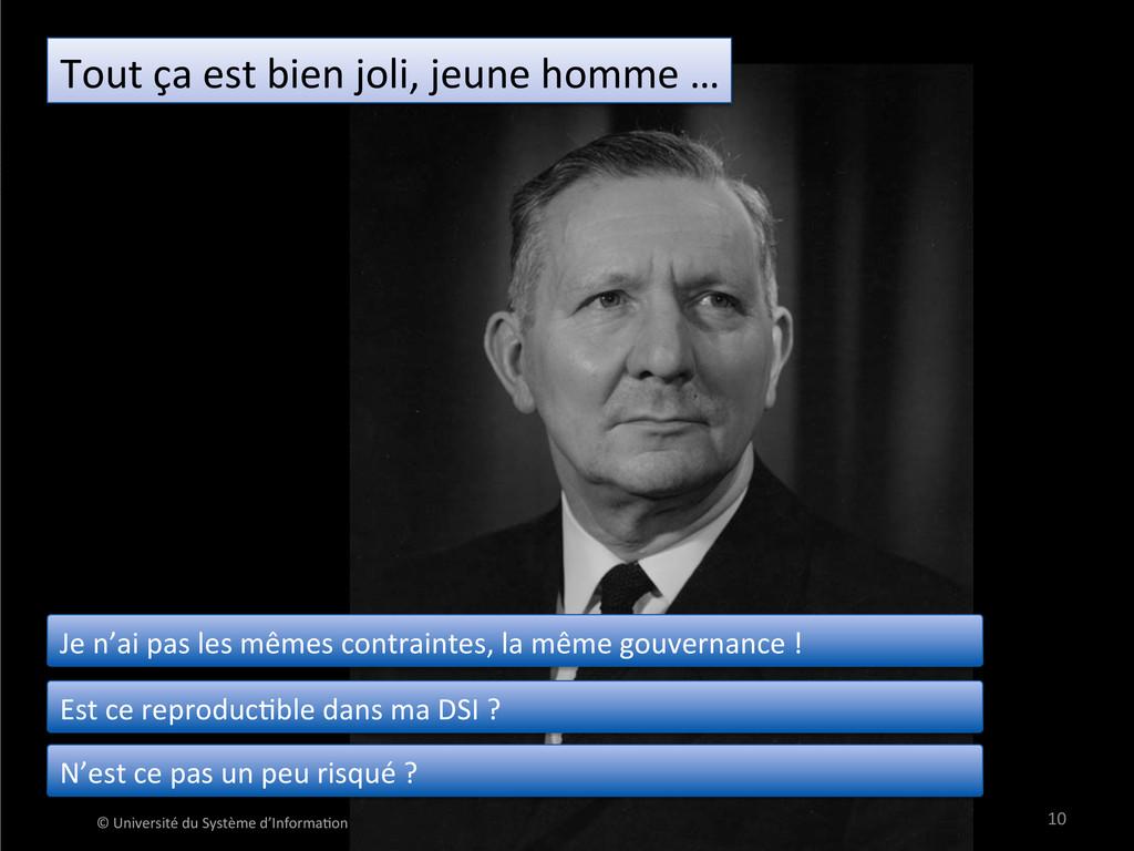 10  © Université du Système d'In...