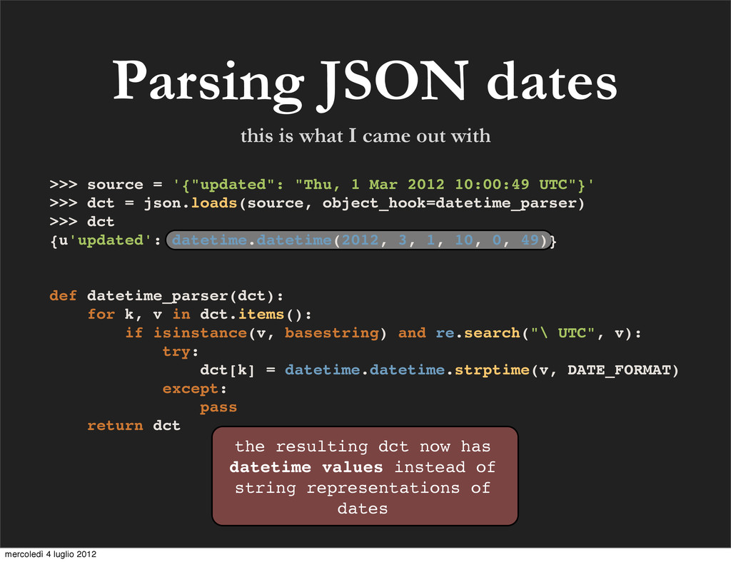 Parsing JSON dates the resulting dct now has da...