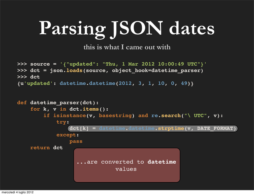 Parsing JSON dates ...are converted to datetime...