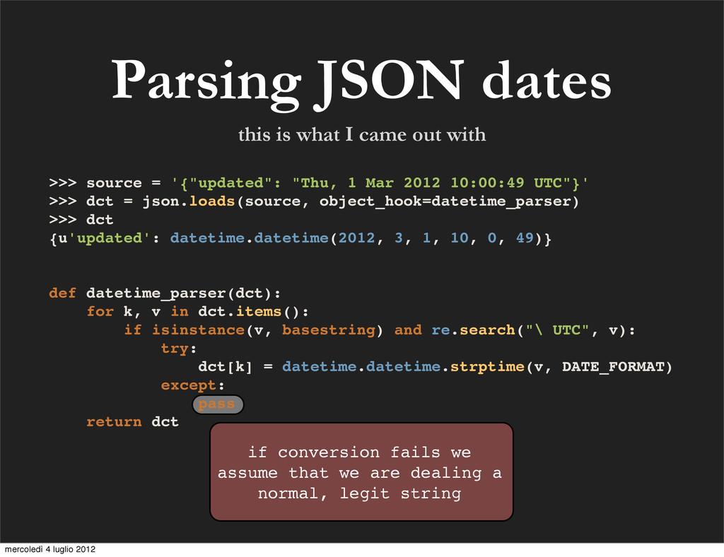 Parsing JSON dates if conversion fails we assum...