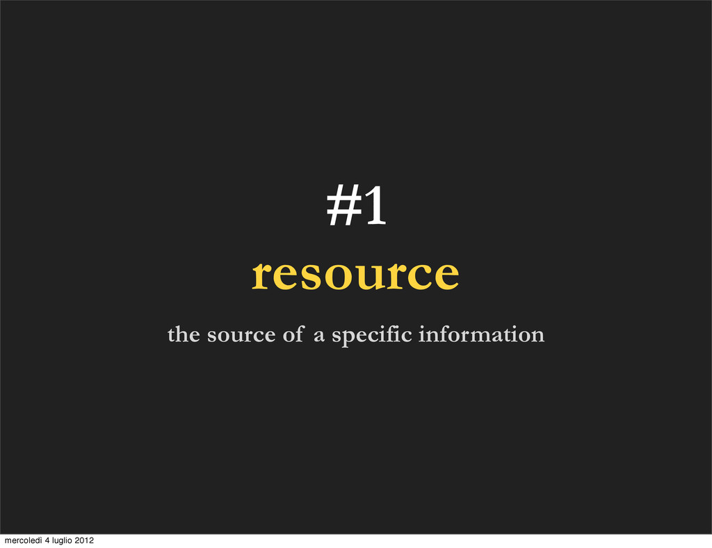 #1 resource the source of a specific informatio...