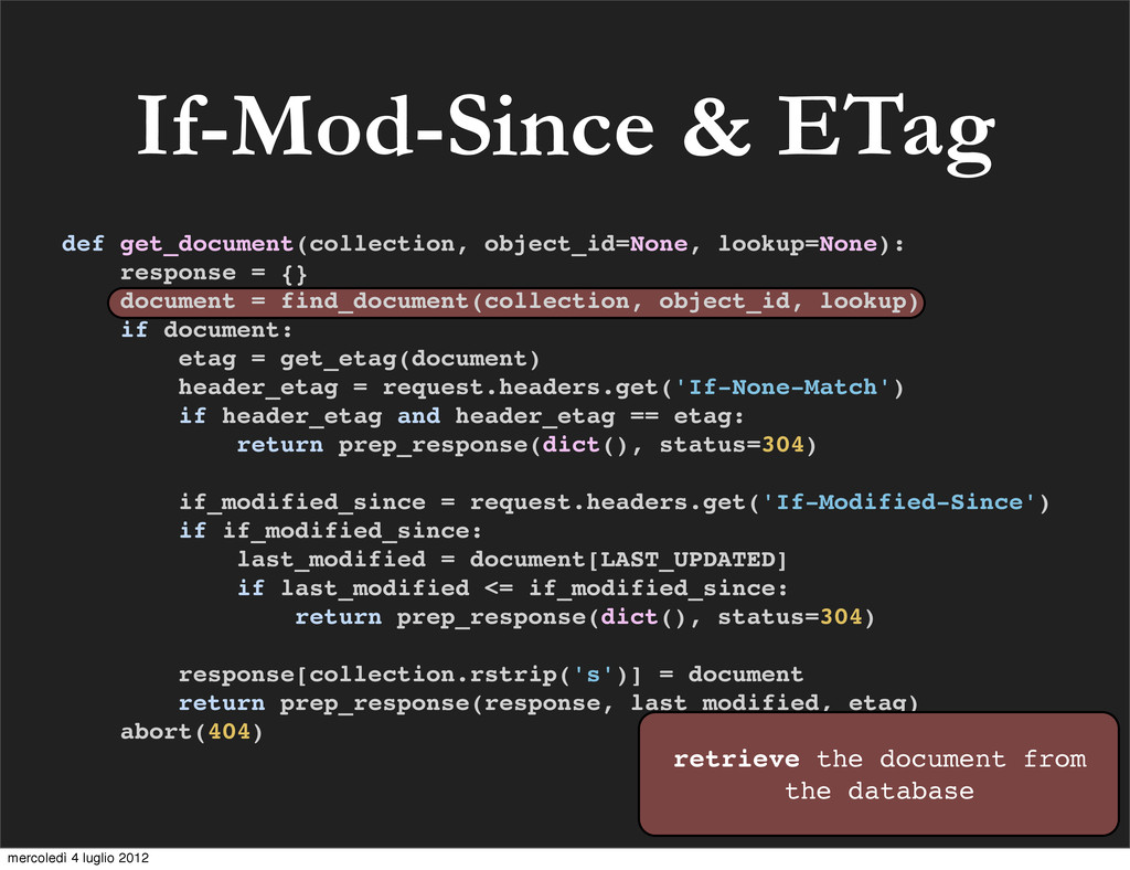 If-Mod-Since & ETag def get_document(collection...
