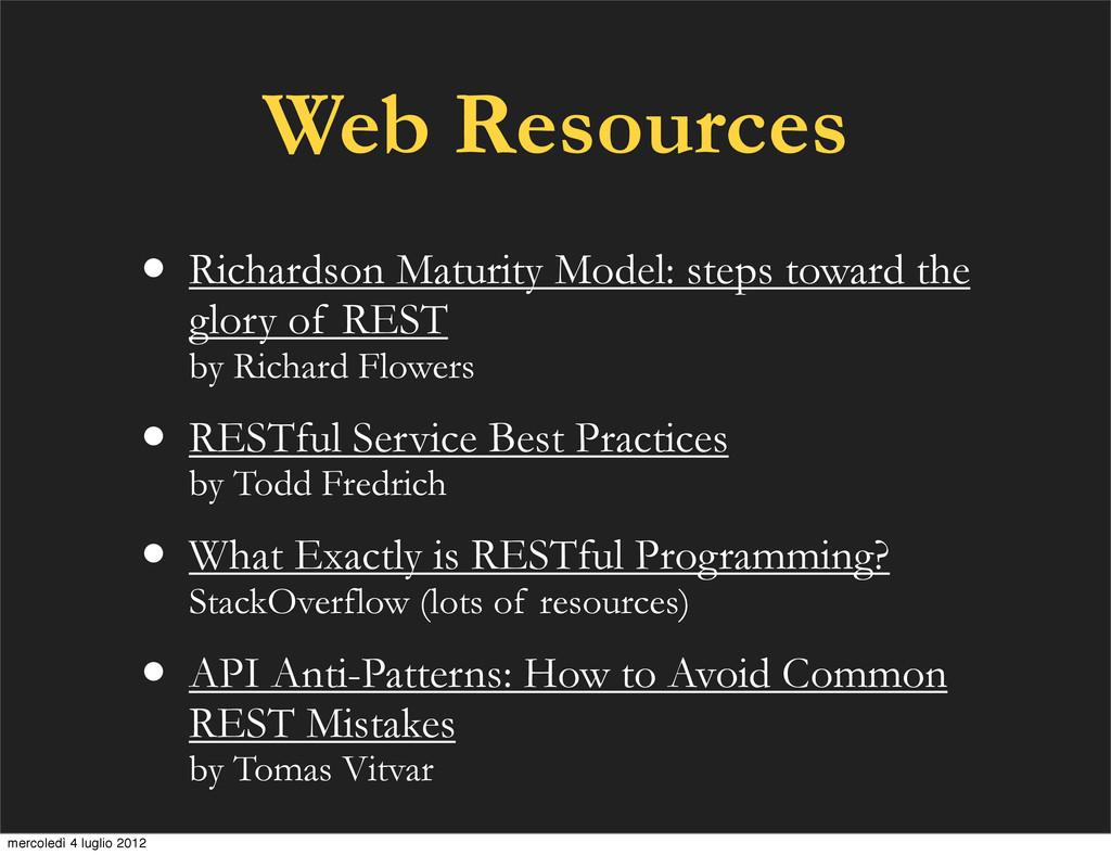 Web Resources • Richardson Maturity Model: step...