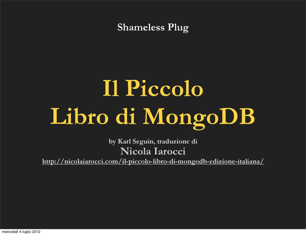 Il Piccolo Libro di MongoDB by Karl Seguin, tra...