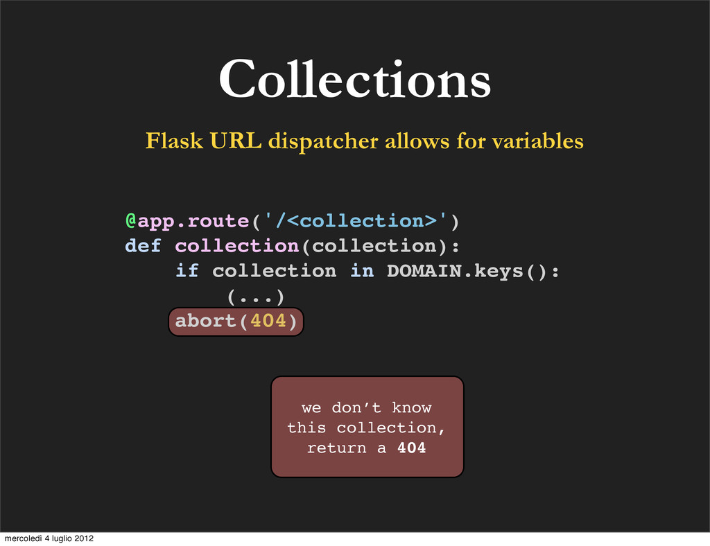 we don't know this collection, return a 404 Col...