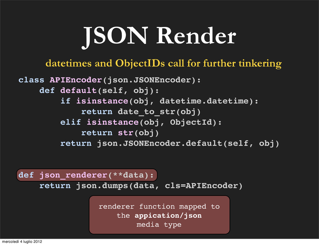 JSON Render datetimes and ObjectIDs call for fu...