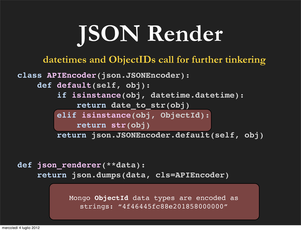JSON Render class APIEncoder(json.JSONEncoder):...