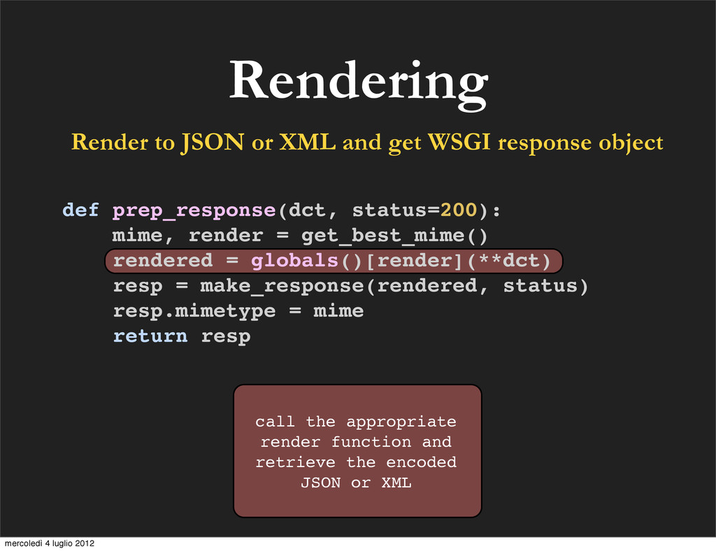 Rendering Render to JSON or XML and get WSGI re...