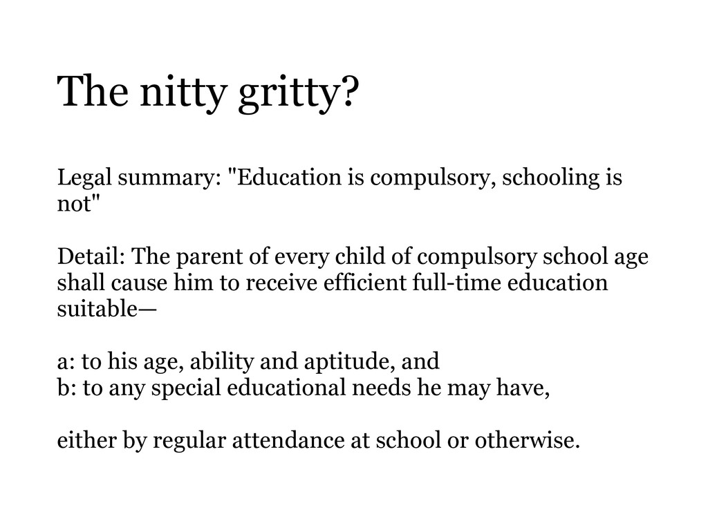 """The nitty gritty? Legal summary: """"Education is ..."""