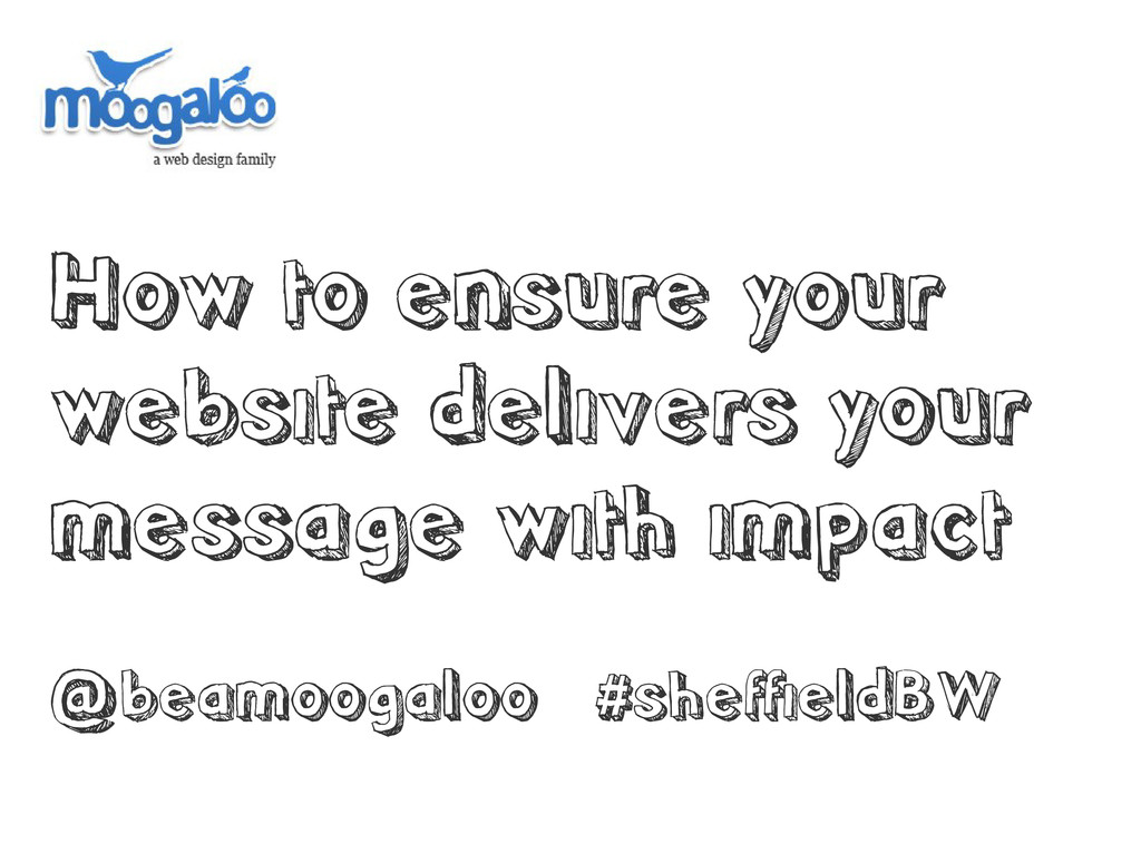 How to ensure your website delivers your messag...