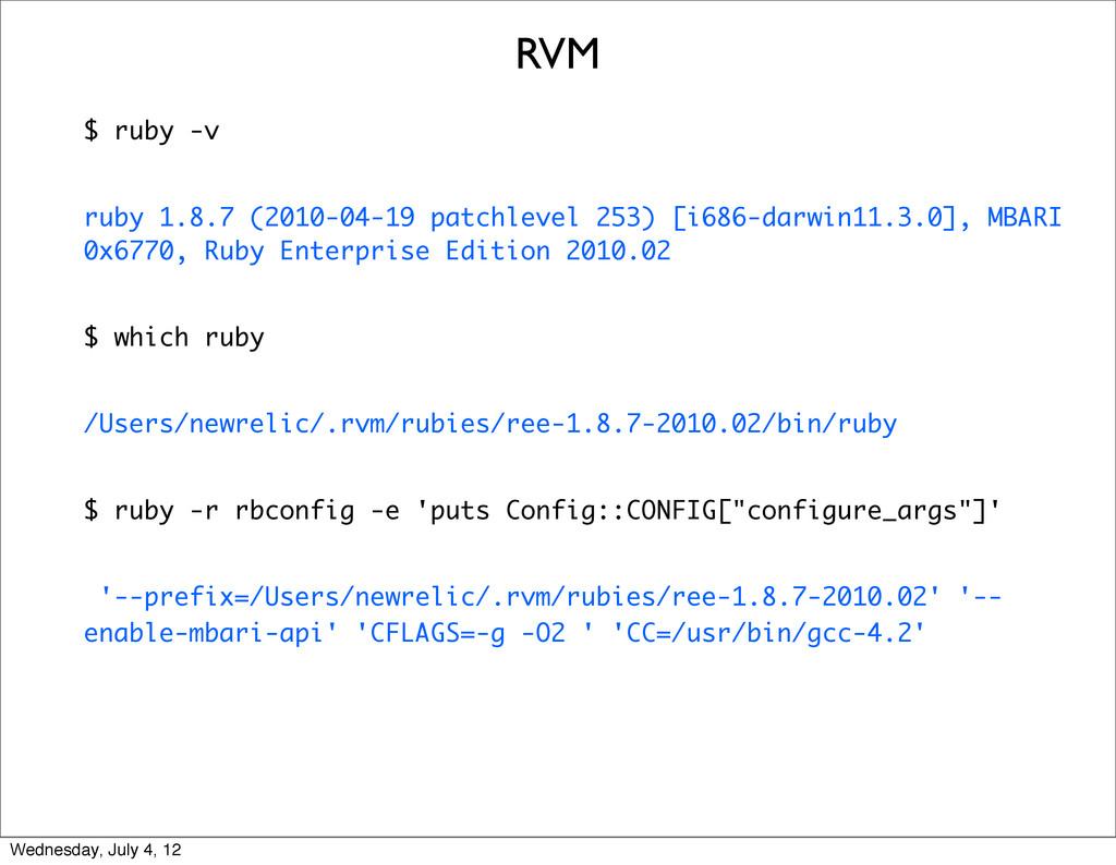 $ ruby -v ruby 1.8.7 (2010-04-19 patchlevel 253...