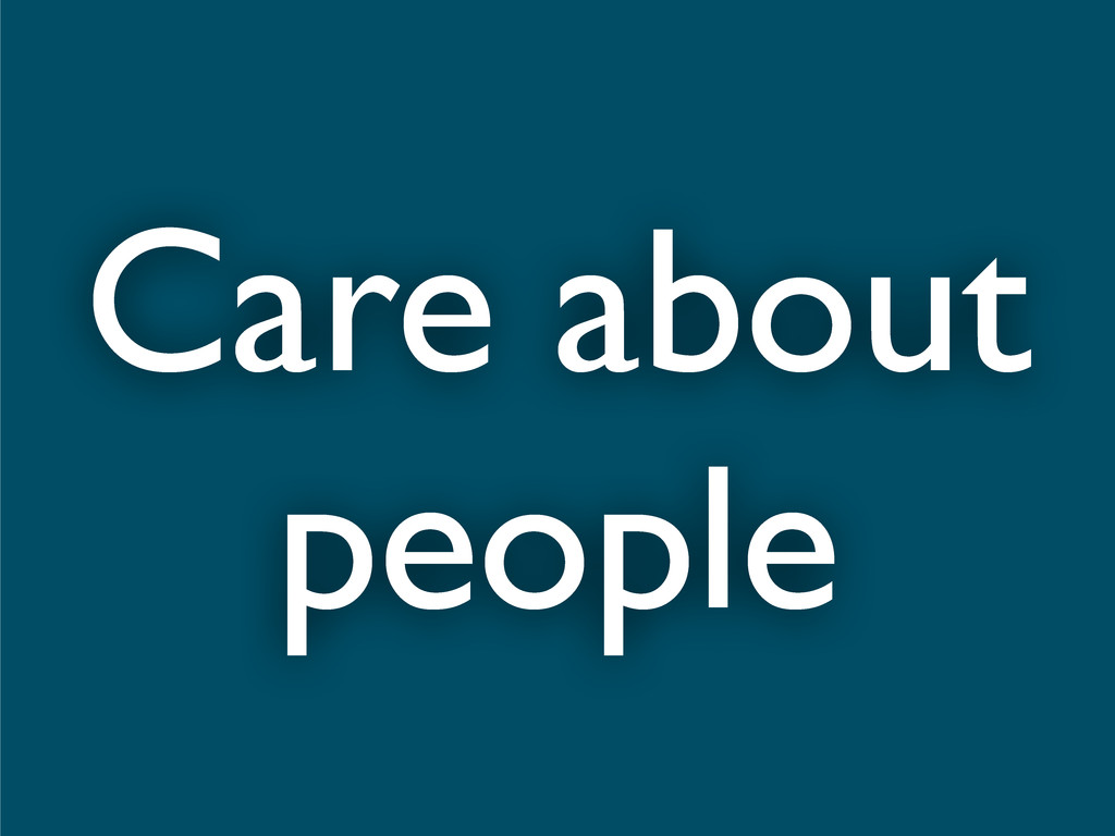 Care about people