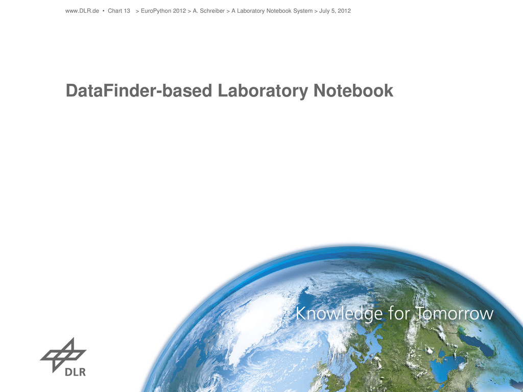 DataFinder-based Laboratory Notebook www.DLR.de...