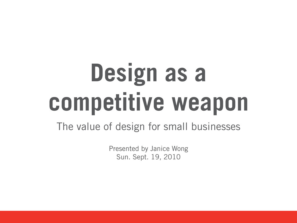 Design as a competitive weapon The value of des...