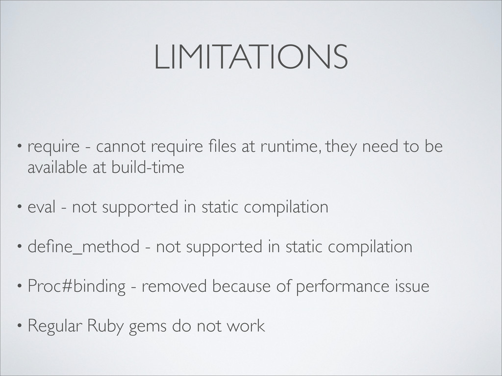 LIMITATIONS • require - cannot require files at ...