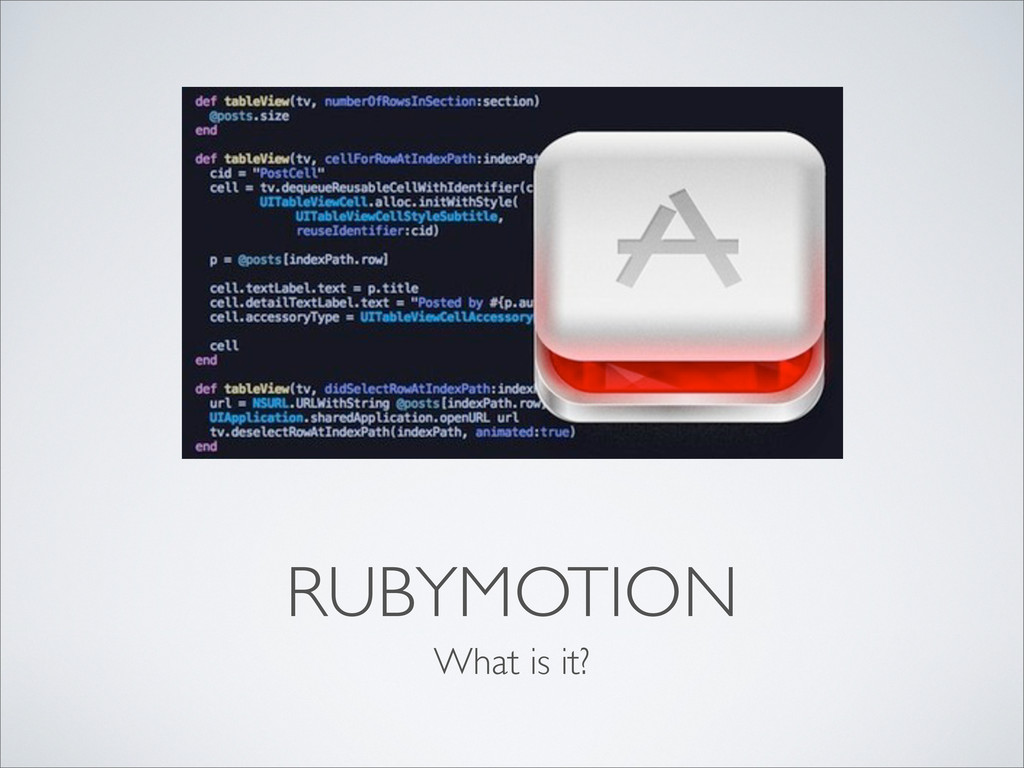 RUBYMOTION What is it?