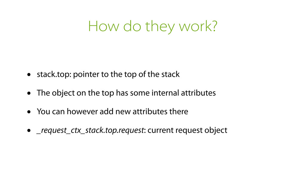 How do they work? • stack.top: pointer to the t...