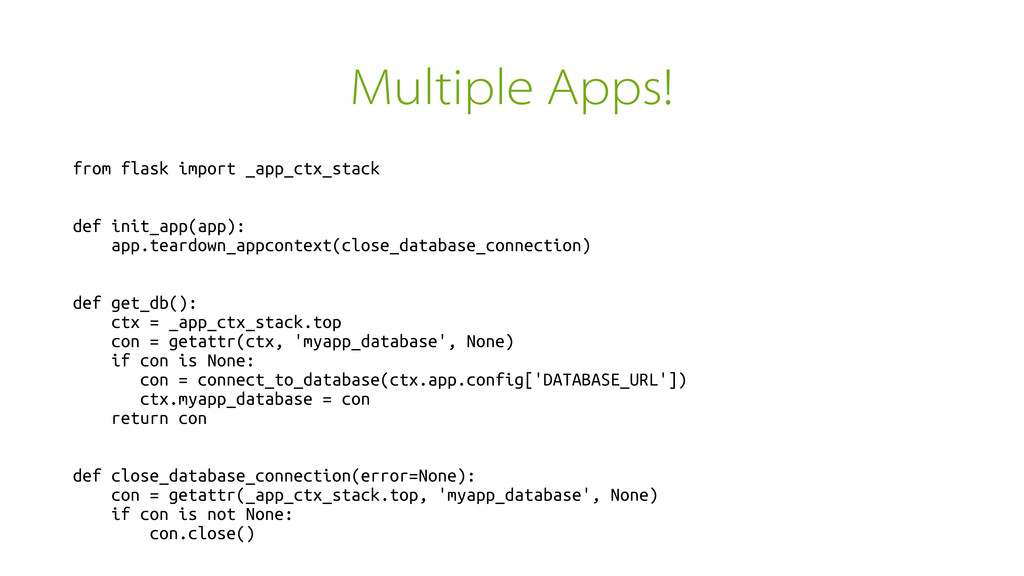 Multiple Apps! from flask import _app_ctx_stack...