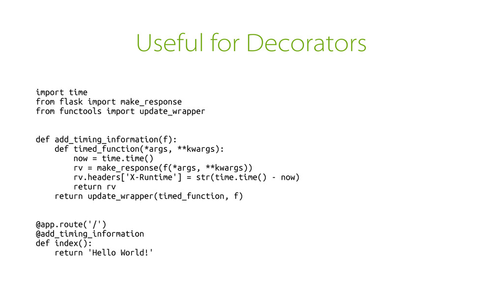 Useful for Decorators import time from flask im...