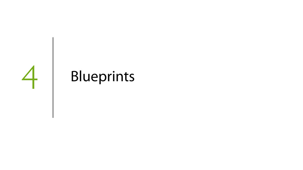 4 Blueprints