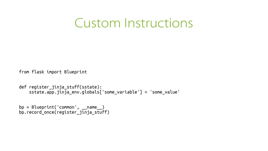 Custom Instructions from flask import Blueprint...