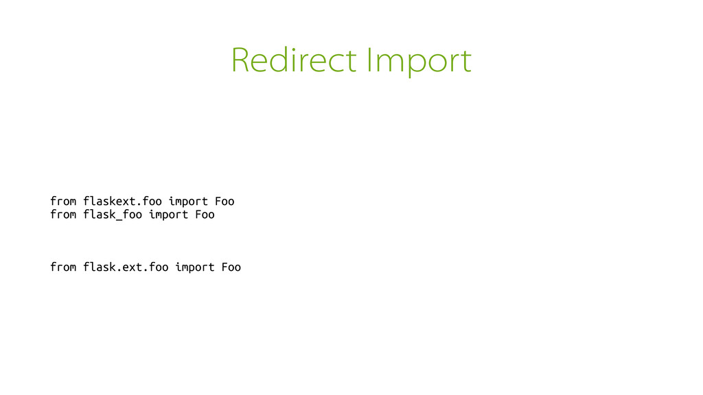 Redirect Import from flaskext.foo import Foo fr...