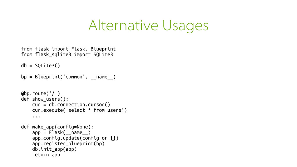 Alternative Usages from flask import Flask, Blu...