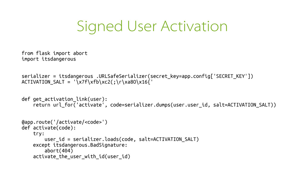 Signed User Activation from flask import abort ...