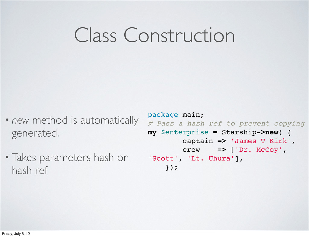 Class Construction • new method is automaticall...