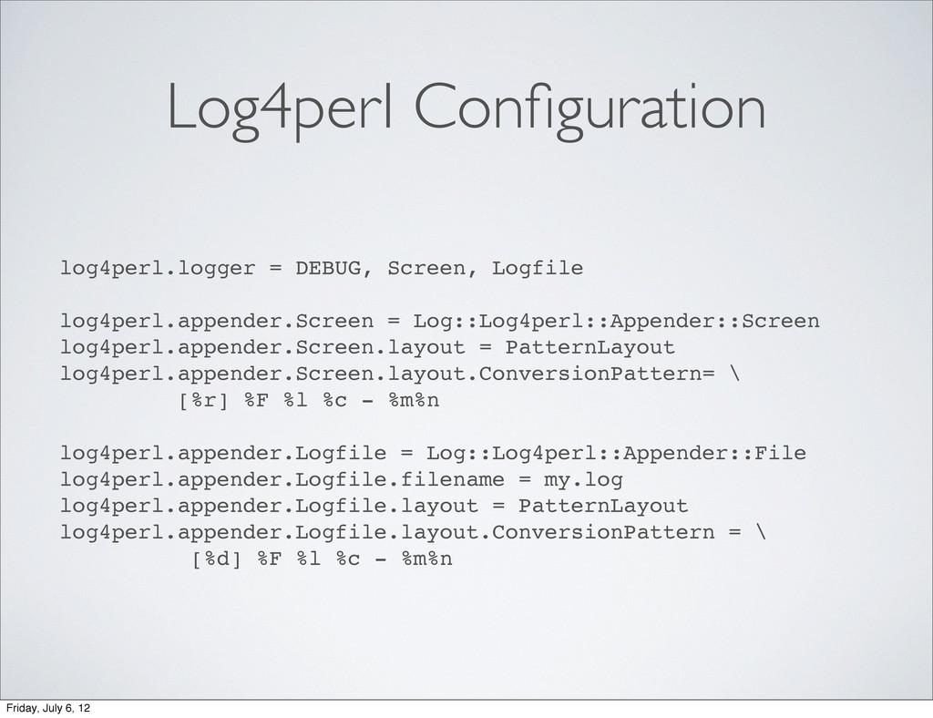 Log4perl Configuration log4perl.logger = DEBUG, ...