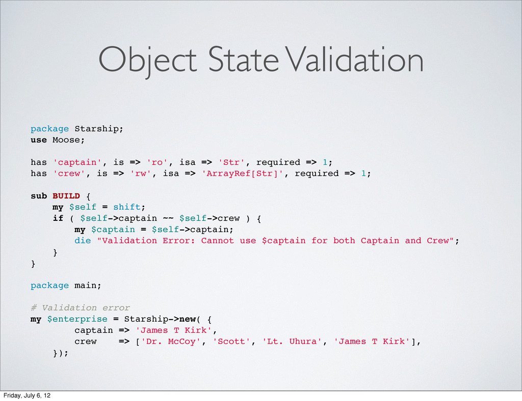 Object State Validation package Starship; use M...