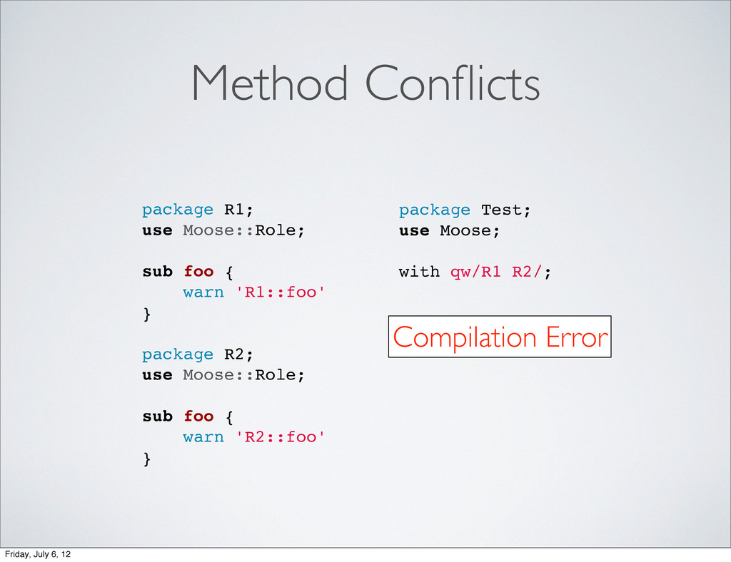 Method Conflicts package R1; use Moose::Role; su...