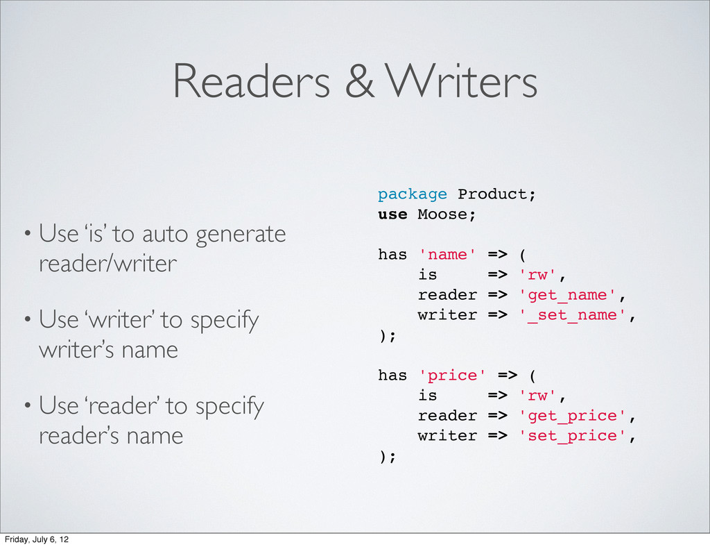 Readers & Writers • Use 'is' to auto generate r...