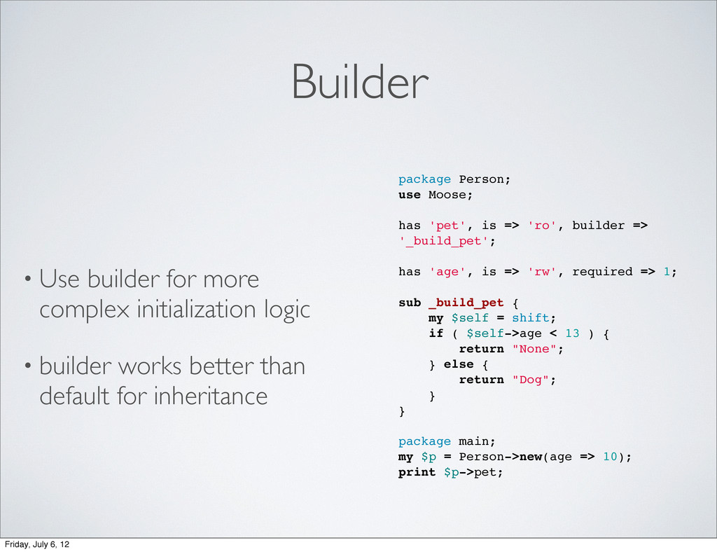 Builder • Use builder for more complex initiali...