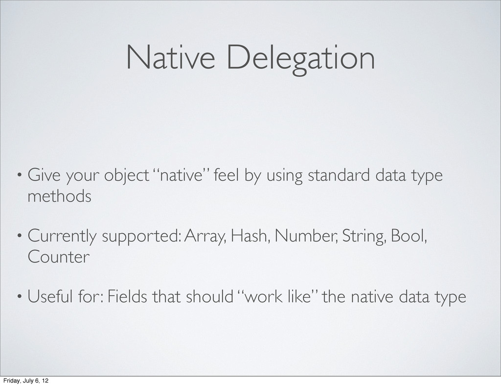 "Native Delegation • Give your object ""native"" f..."