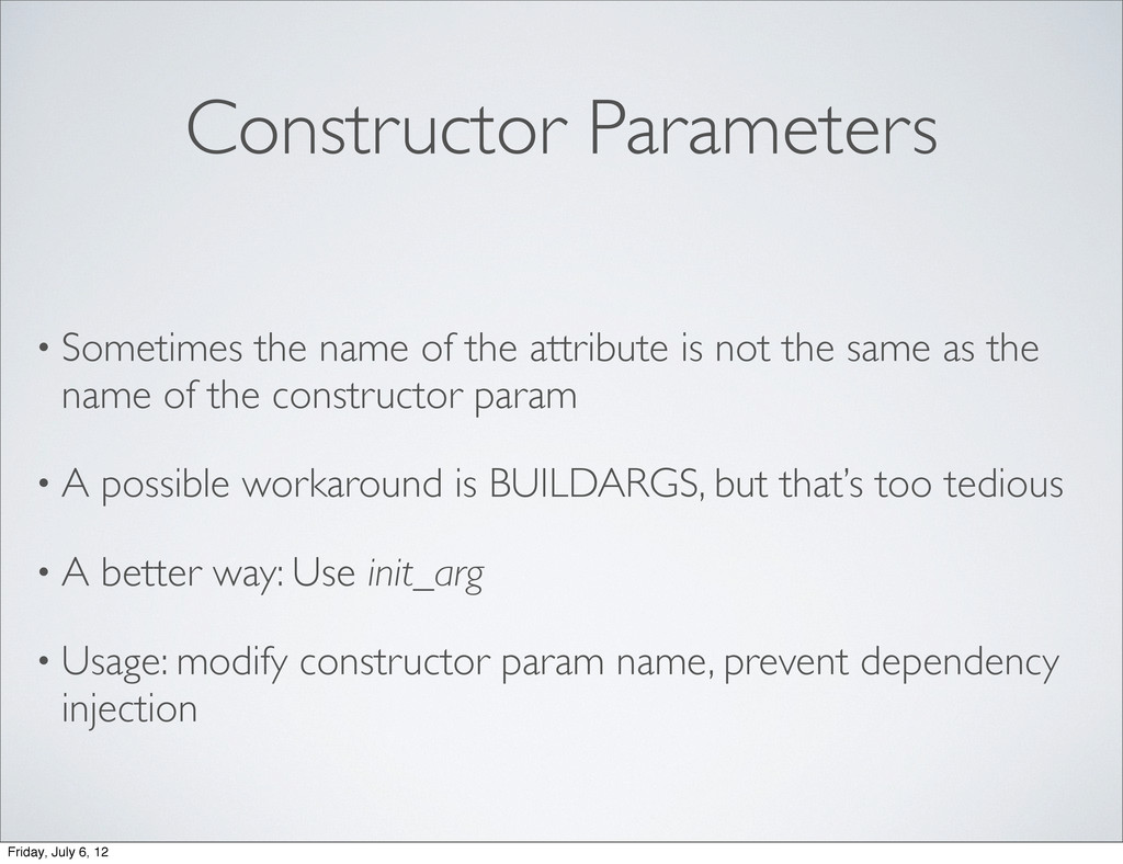 Constructor Parameters • Sometimes the name of ...