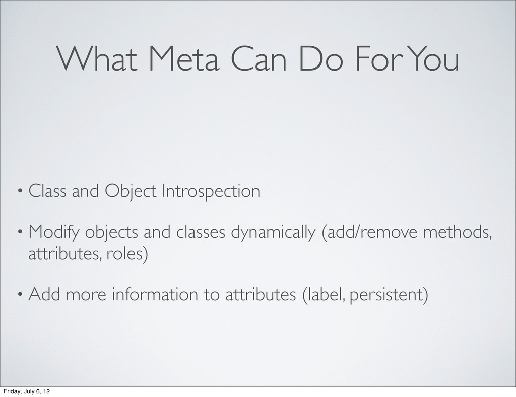 What Meta Can Do For You • Class and Object Int...
