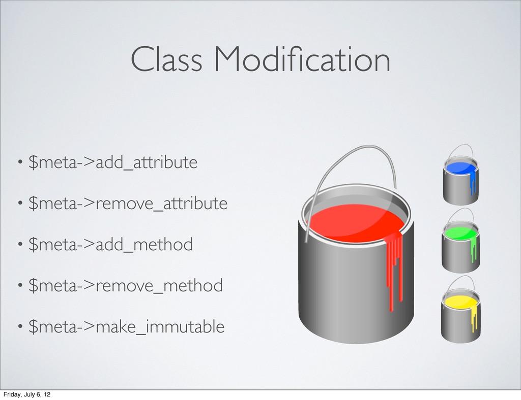 Class Modification • $meta->add_attribute • $met...