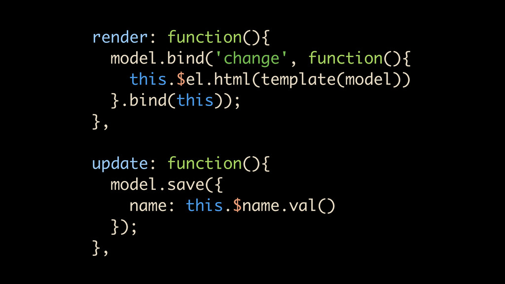 render: function(){ model.bind('change', functi...