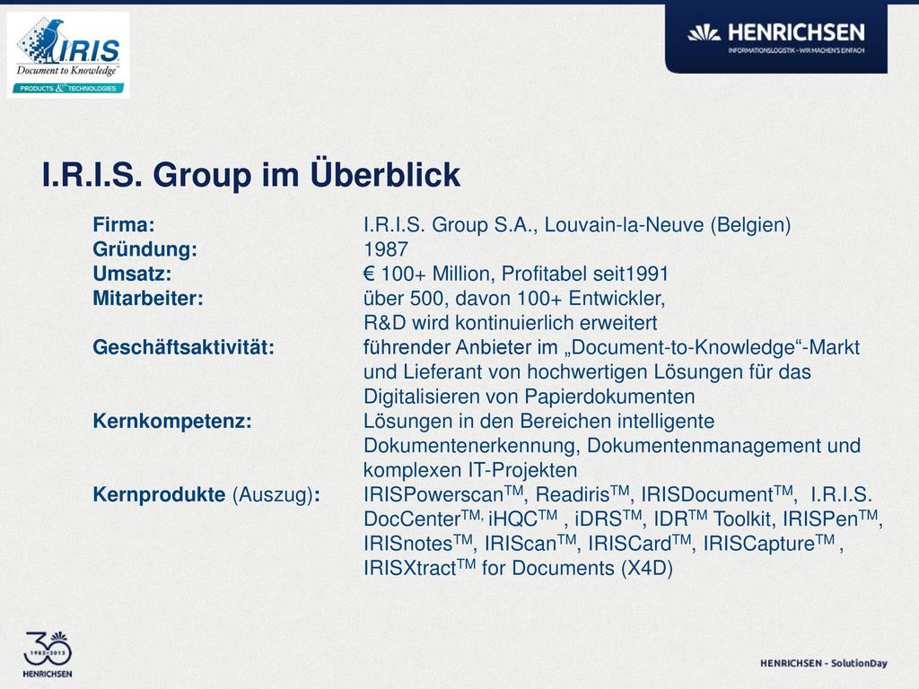 I.R.I.S. Group im Überblick Firma: I.R.I.S. Gro...