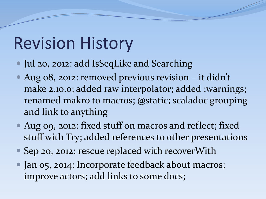 Revision History  Jul 20, 2012: add IsSeqLike ...