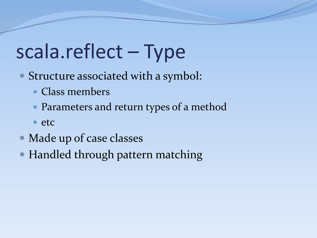 scala.reflect – Type  Structure associated wit...
