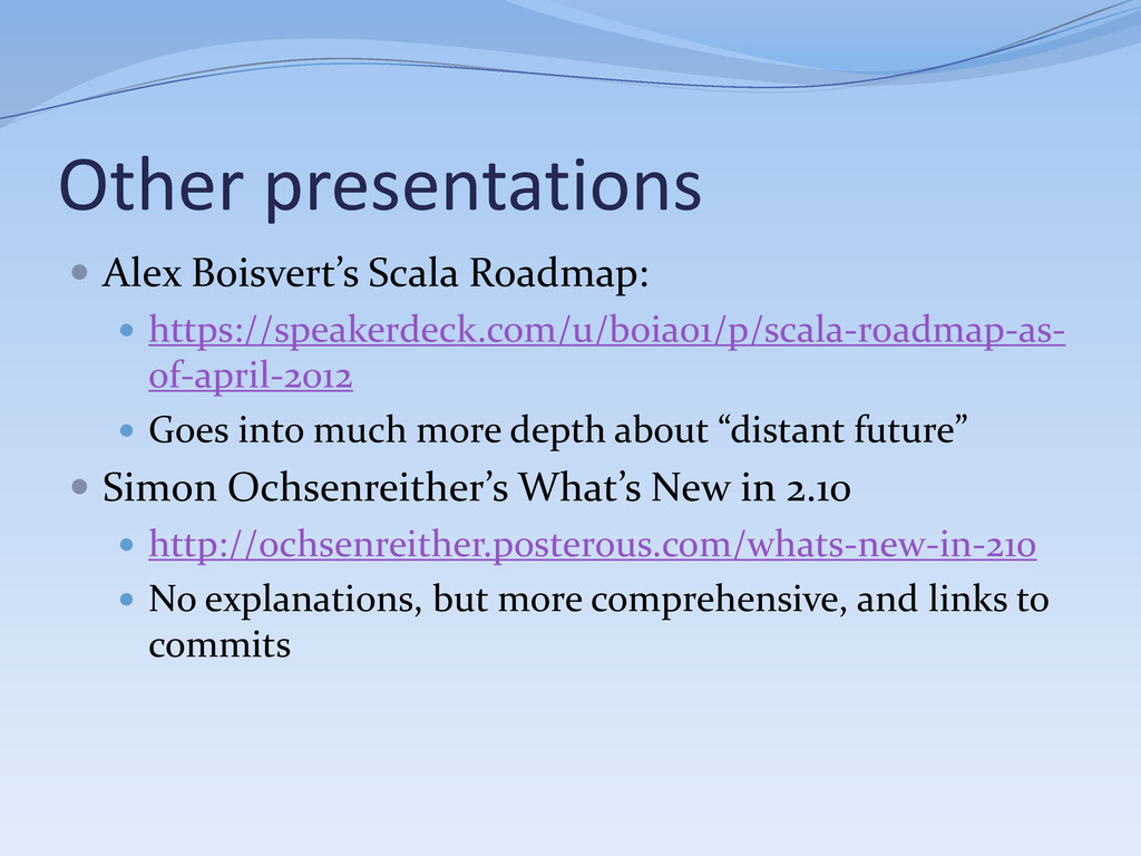 Other presentations  Alex Boisvert's Scala Roa...