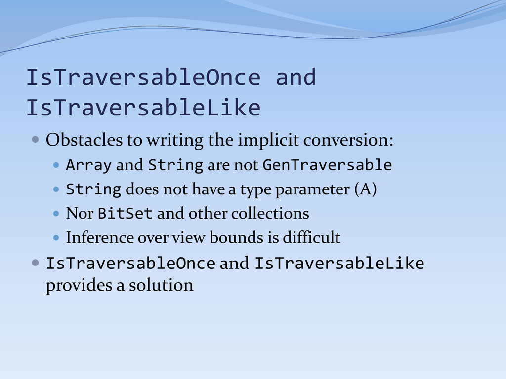  Obstacles to writing the implicit conversion:...