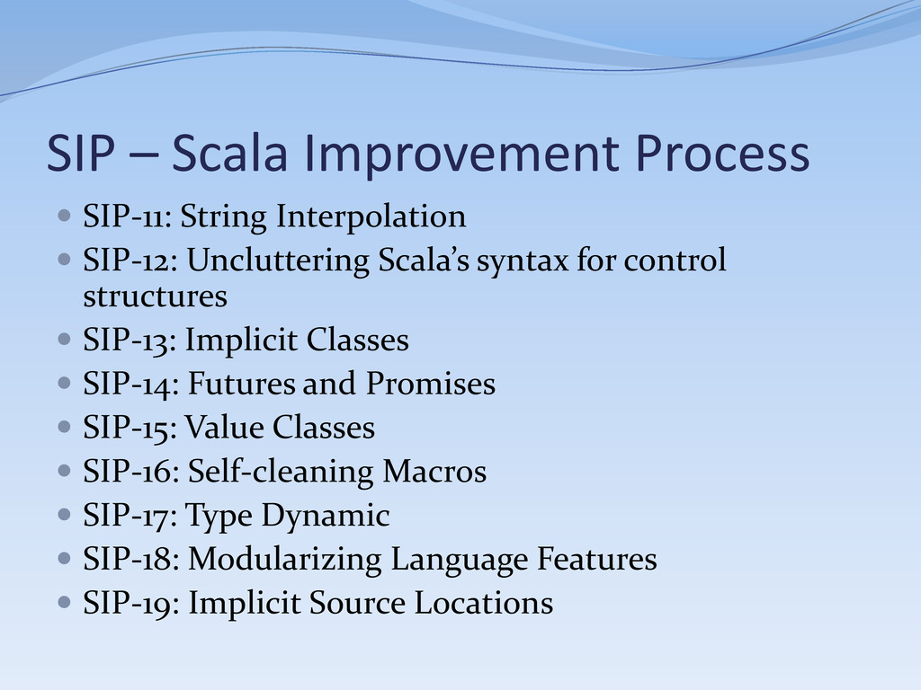 SIP – Scala Improvement Process  SIP-11: Strin...
