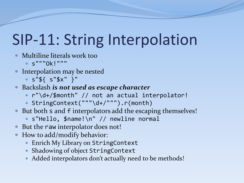 SIP-11: String Interpolation  Multiline litera...