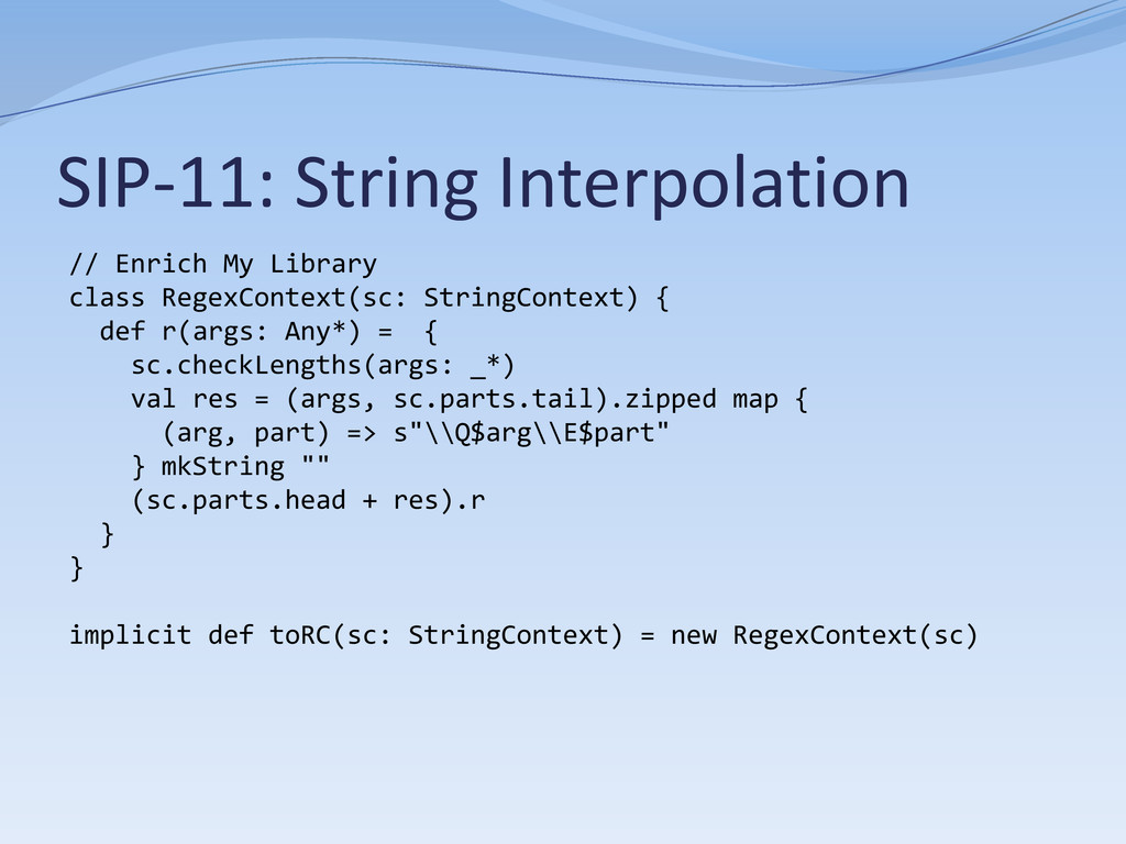 SIP-11: String Interpolation // Enrich My Libra...