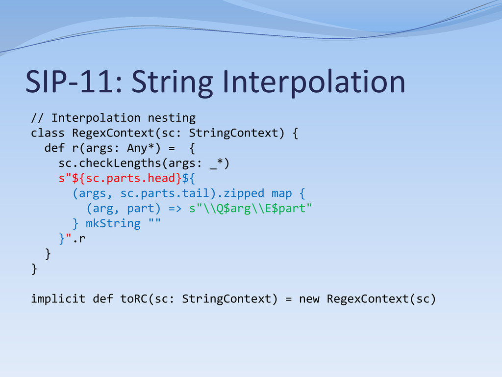SIP-11: String Interpolation // Interpolation n...