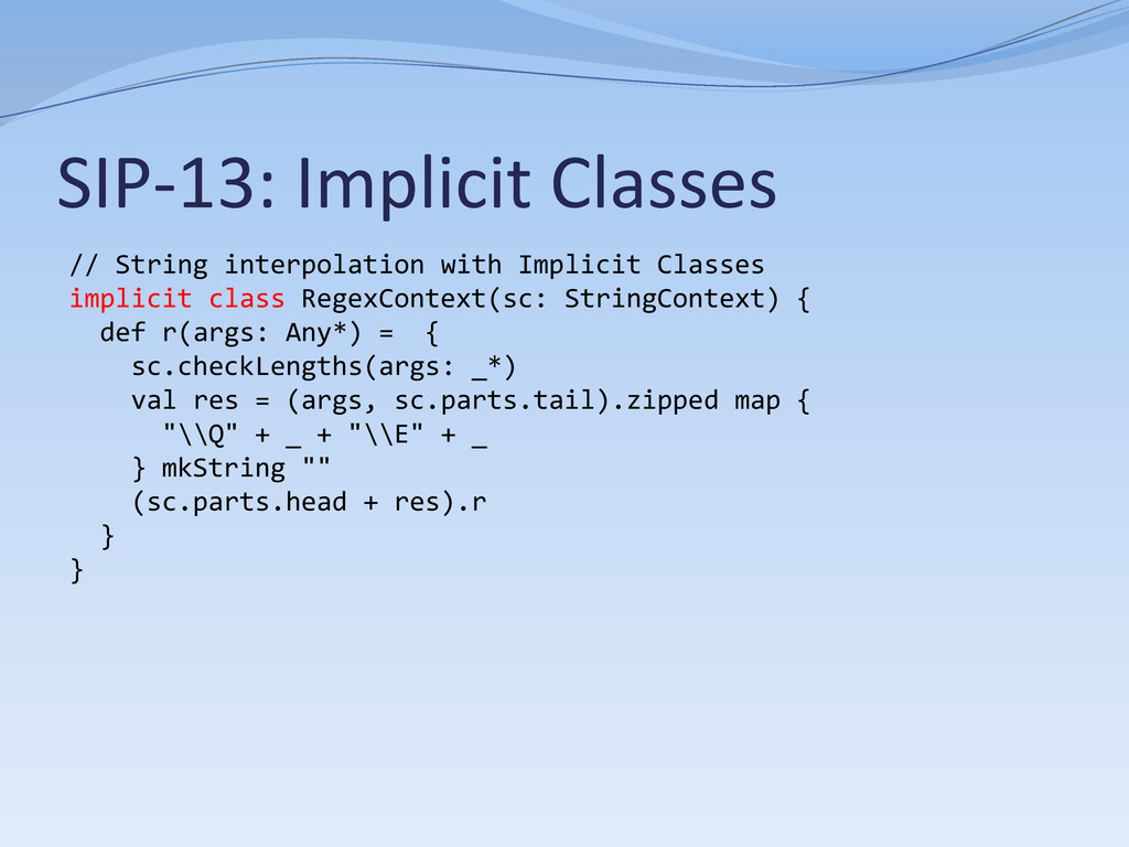 SIP-13: Implicit Classes // String interpolatio...